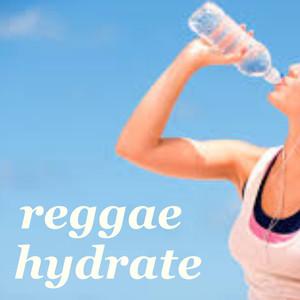 Reggae Hydrate album