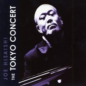 The Tokyo Concert - Joe Hisaishi