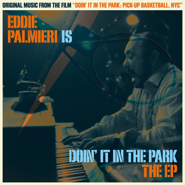 Eddie Palmieri Is Doin' It in the Park (Original Soundtrack)