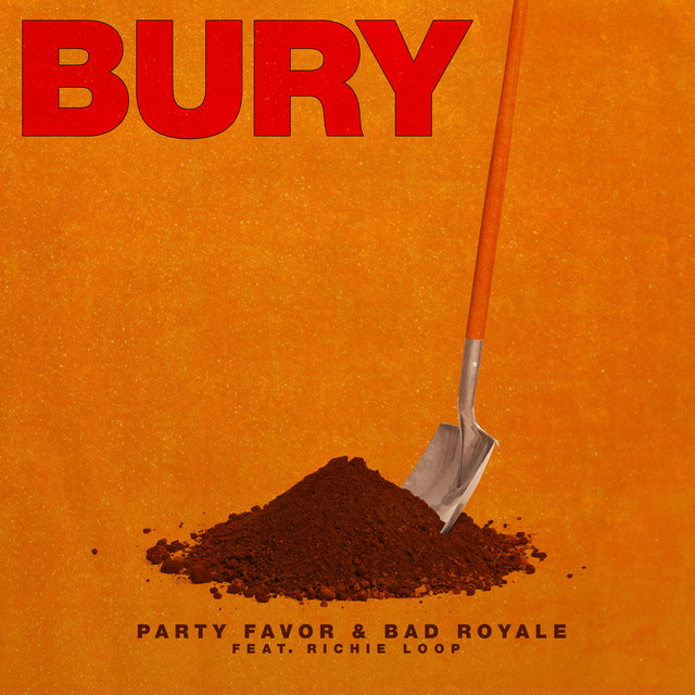BURY (feat. Richie Loop)
