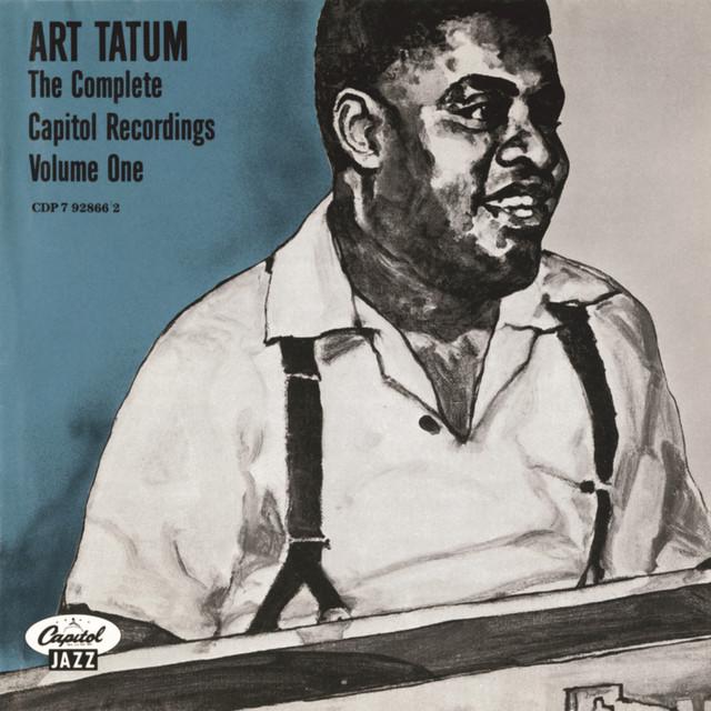 Art Tatum The Complete Capitol Recordings (Vol. One) album cover