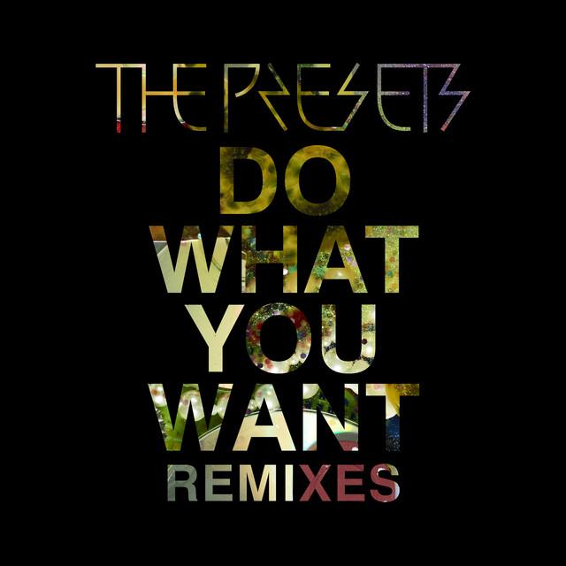 Do What You Want (Remixes)