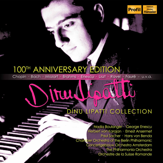 Dinu Lipatti (100th Anniversary Edition)