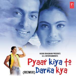 Pyaar Kiya To Darna Kya - Remix album