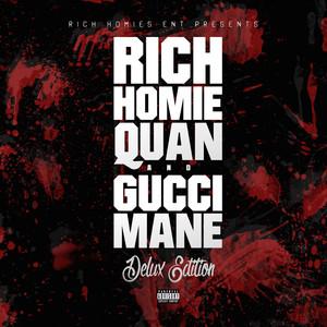 Deluxe Edition (Rich Homies Ent Presents Rich Homie Quan & Gucci Mane) Albumcover