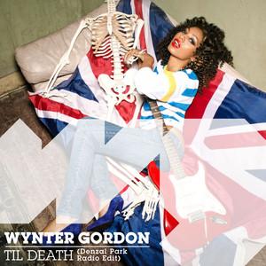 Copertina di Wynter Gordon - Til Death - Denzal Park Radio Edit