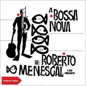 Roberto Menescal e seu Conjunto, Roberto Menescal Você E Eu cover