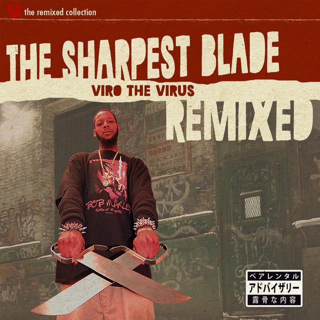 The Sharpest Blade (Remixed)