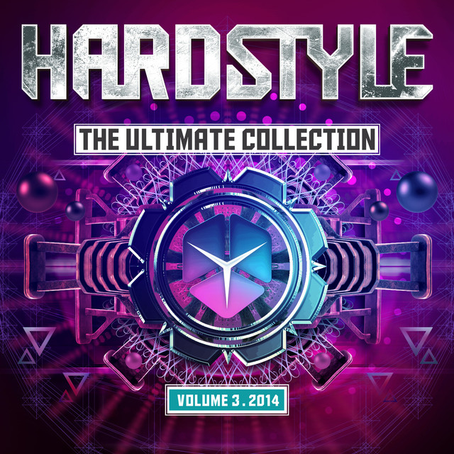 Hardstyle The Ultimate Collection Volume 3 2014
