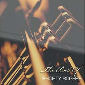 The Best of Shorty Rogers album