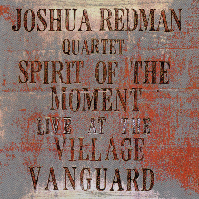 Spirit Of The Moment: Live At The Village Vanguard