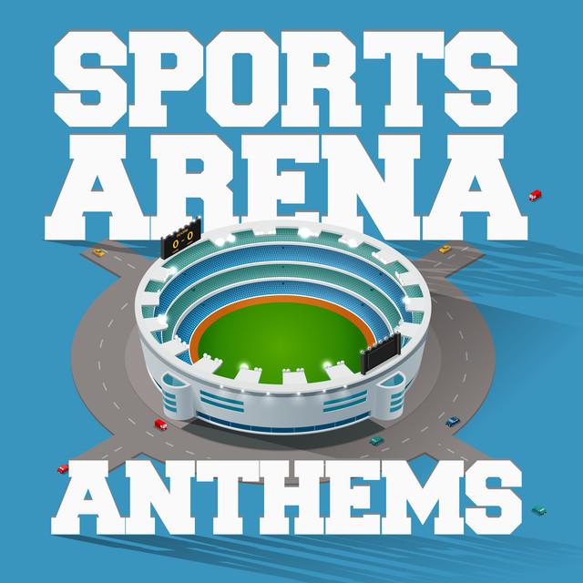 Sports Arena Anthems