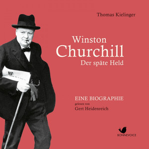 Winston Churchill (Der späte Held) Audiobook