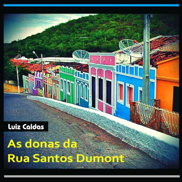 As Donas da Rua Santos Dumont