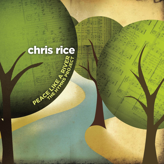 Chris Rice Peace Like a River: The Hymns Project album cover