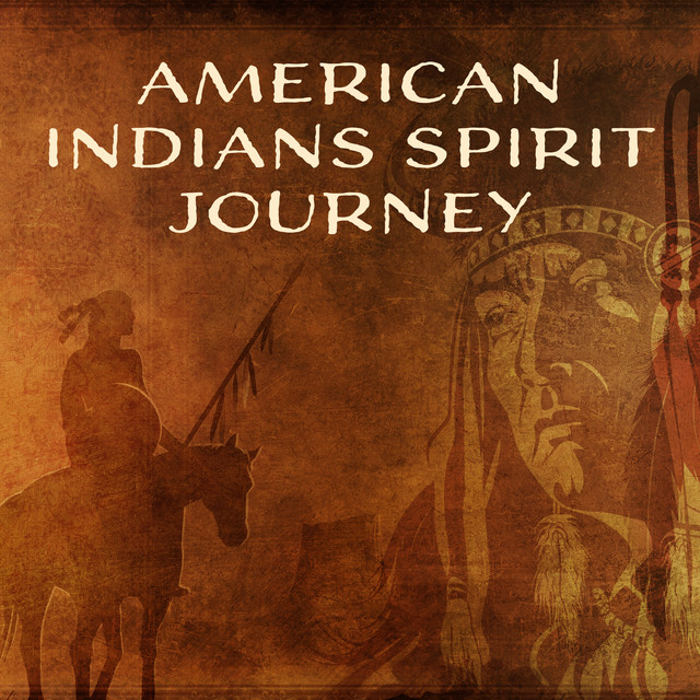 American Indians Spirit Journey – New Age Traditional Native