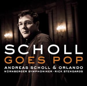Andreas Scholl Goes Pop album