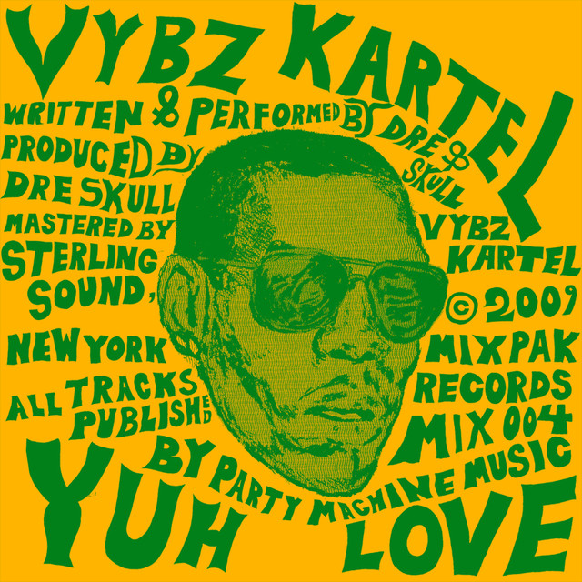 Yuh Love By Vybz Kartel On Spotify