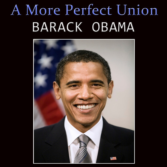 an analysis of a more perfect union a speech by barack obama