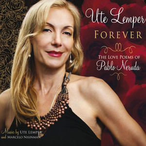 Forever (The Love Poems of Pablo Neruda) album