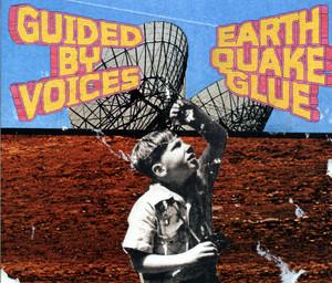 Earthquake Glue album