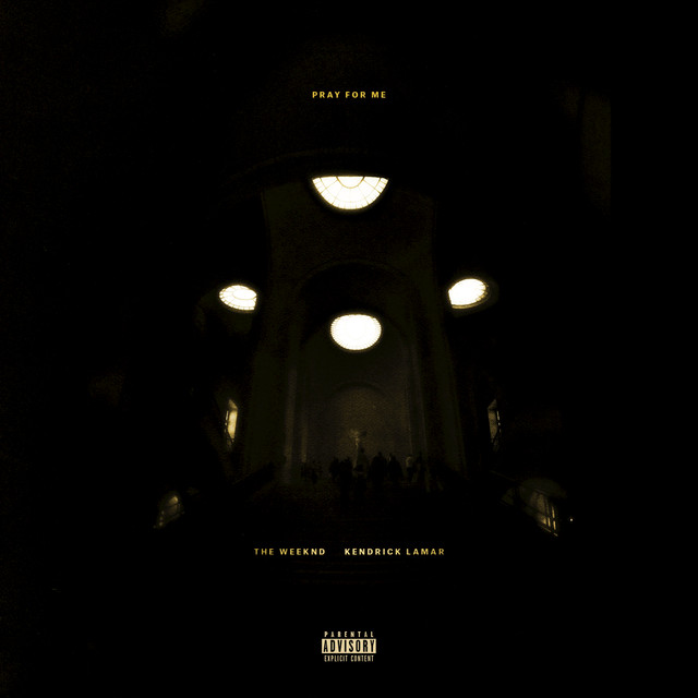 Pray For Me (with Kendrick Lamar)
