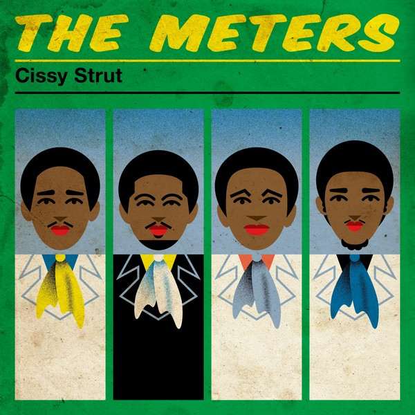 Album cover for Cissy Strut by The Meters