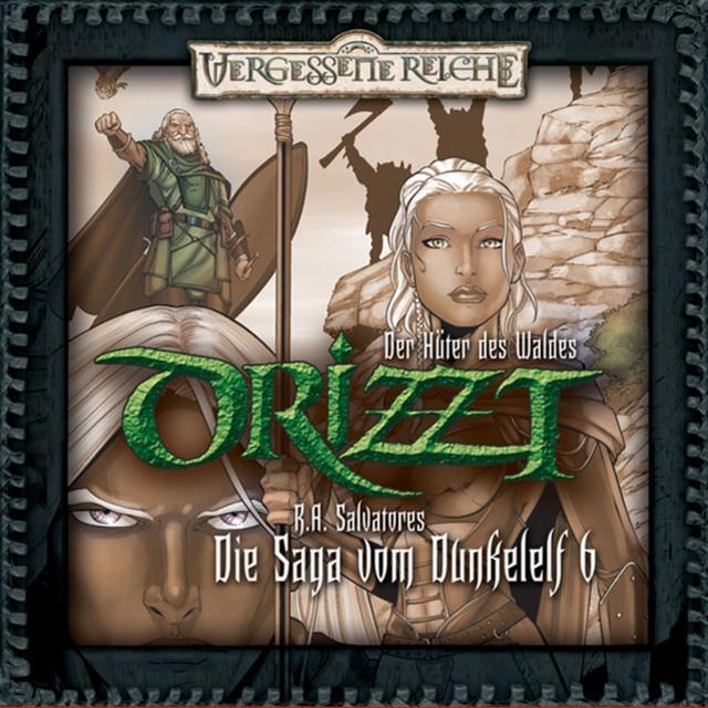 Die Saga vom Dunkelelf, Teil 6: Der Hüter des Waldes Cover