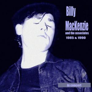 Billy Mackenzie & The Associates