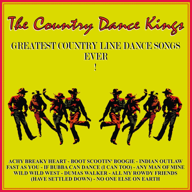 Greatest Country Line Dance Songs Ever! by The Country Dance