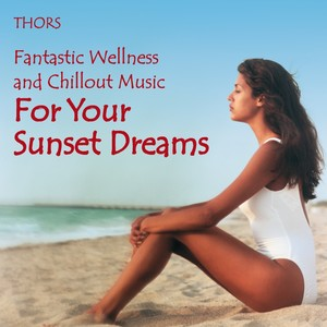 Sunset Dreams: Fantastic Chillout Music Albumcover