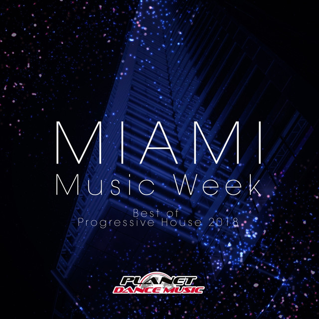 Miami Music Week: Best Of Progressive House 2018 by Various