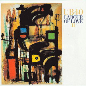 Labour of Love II - UB40