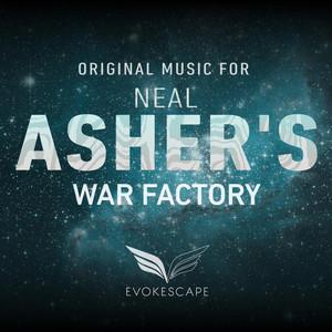 Original Music for Neal Asher's War Factory