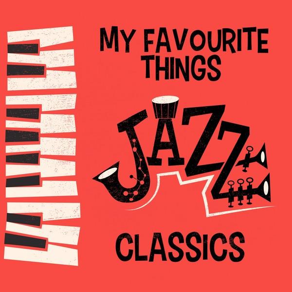 My Favourite Things: Jazz Classics