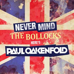 Never Mind the Bollocks... Here's Paul Oakenfold album