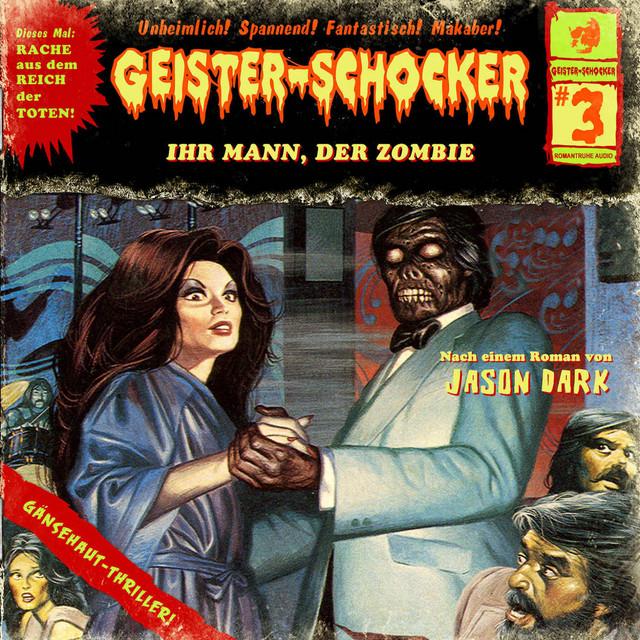 Folge 3: Ihr Mann, der Zombie Cover