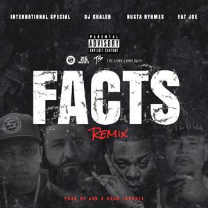 Facts Remix (feat. DJ Khaled, Busta Rhymes & Fat Joe) Albümü