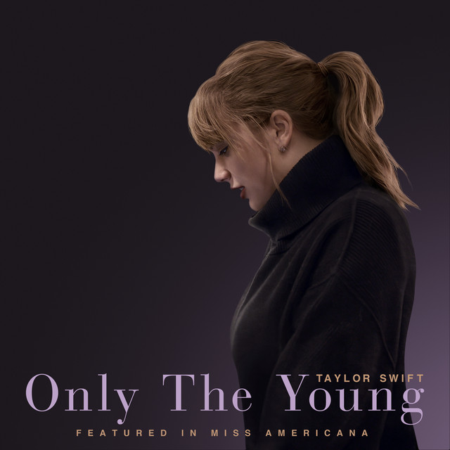 Taylor Swift - Only The Young (Featured in Miss Americana) cover
