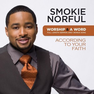 Worship And A Word: According To Your Faith Albumcover