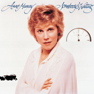 Somebody's Waiting - Anne Murray
