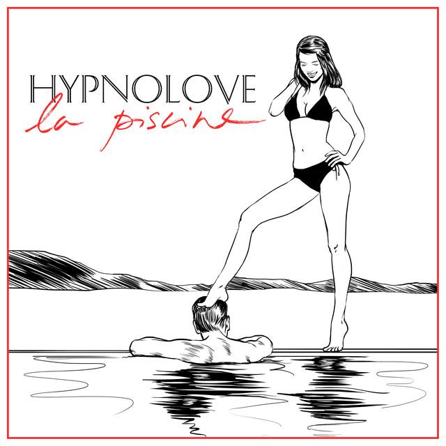 Hypnolove - La piscine (L'Impératrice Remix) image cover