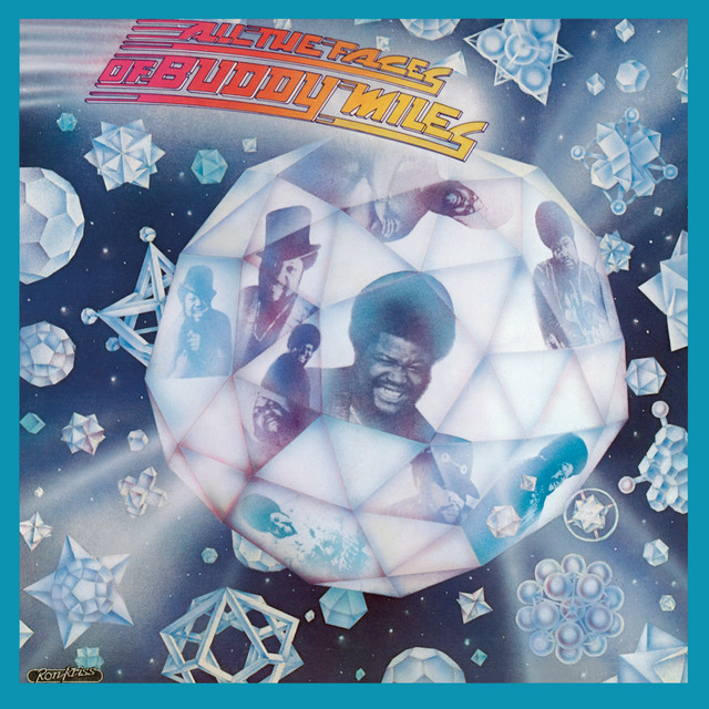All The Faces of Buddy Miles (Bonus Track Version)