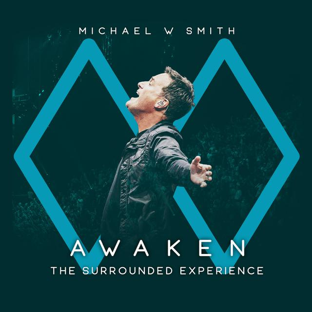 Album cover for Awaken: The Surrounded Experience by Michael W. Smith