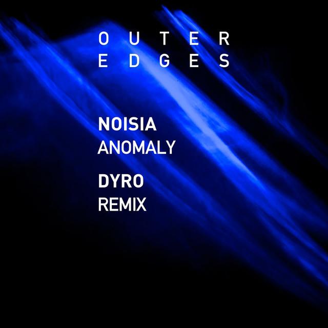 Anomaly (Dyro Remix)