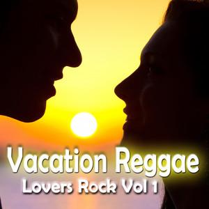 Vacation Reggae Lovers Rock, Vol. 1 album