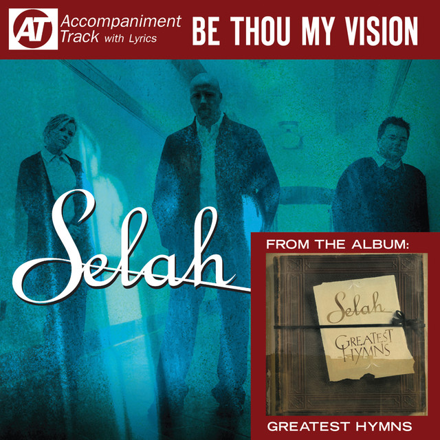 Be Thou My Vision (Accompaniment Track) by Selah on Spotify