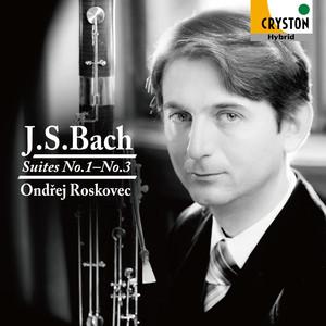 J.S.バッハ:組曲第1番ー第3番<無伴奏チェロ組曲 ファゴット版> オンジェイ・ロスコヴェッツ(ファゴット)