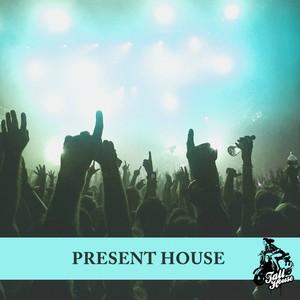 Present House Albumcover