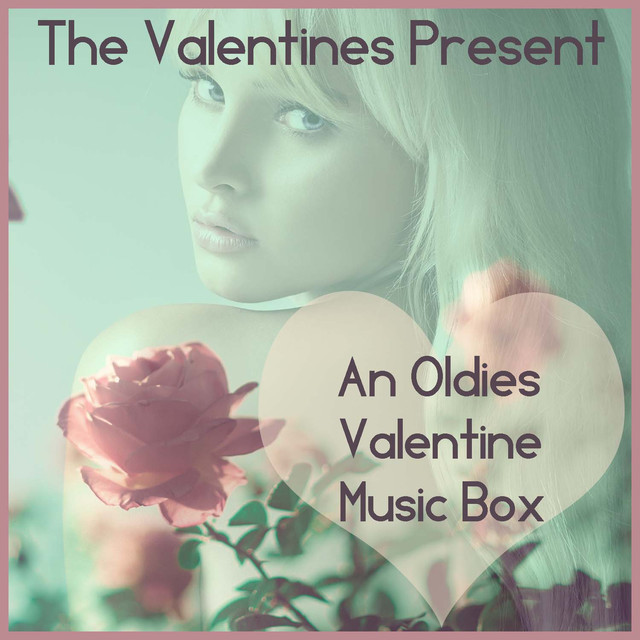 The Valentines, The Van Dykes The Valentines Present an Oldies Valentine Music Box Along with the Van Dykes! album cover